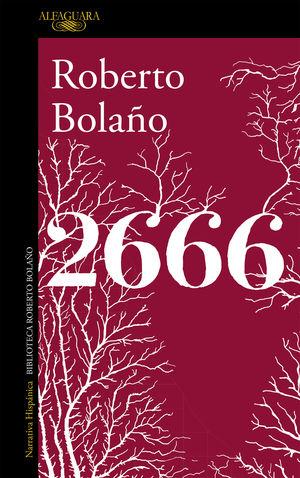 2666 (ROBERTO BOLAÑO, ED. 2016)