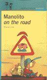 MANOLITO ON THE ROAD.
