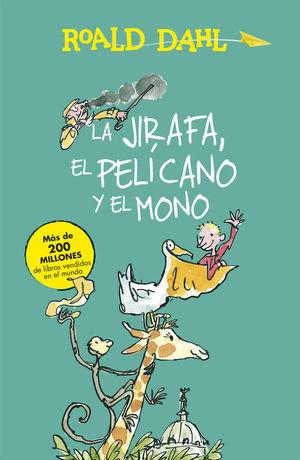 JIRAFA, EL PELICANO Y EL MONO,