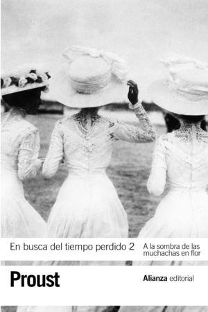 EN BUSCA DEL TIEMPO PERDIDO 2. A LA SOMBRA DE LAS MUCHACHAS EN FLOR
