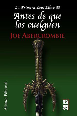 ANTES DE QUE LOS CUELGUEN. LA PRIMERA LEY LIBRO II
