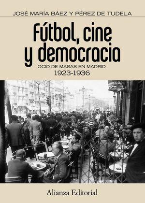 FÚTBOL, CINE Y DEMOCRACIA.