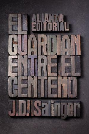 EL GUARDIÁN ENTRE CENTENO. ALIANZA 2010