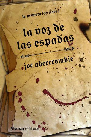 LA VOZ DE LAS ESPADAS (2013)