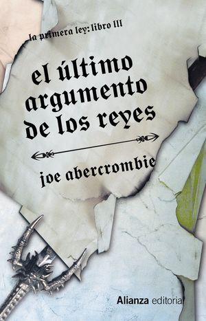 EL ÚLTIMO ARGUMENTO DE LOS REYES