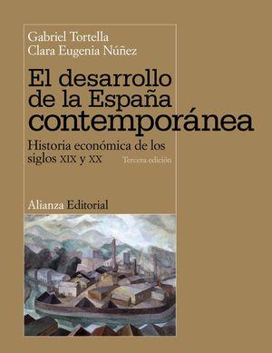 DESARROLLO DE LA ESPAÑA CONTEMPORANEA. S. XIX-XX