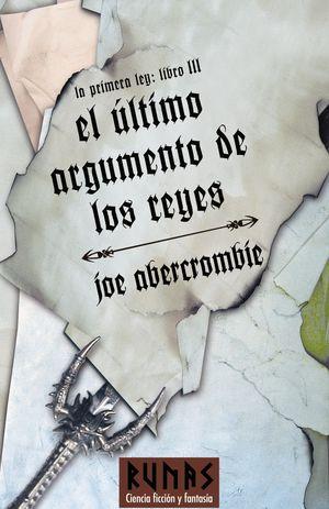 El último argumento de los reyes (La primera ley - Libro III)