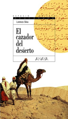 El cazador del desierto (Trilogía de Getafe II)