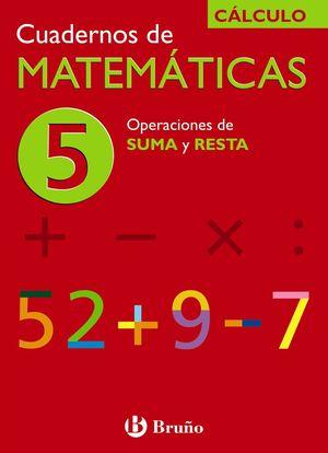 Cuadernos de Matemáticas 5 CÁLCULO - Bruño