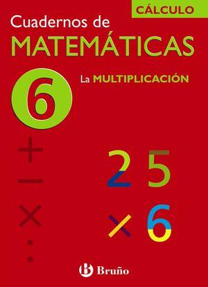 Cuadernos de Matemáticas 6 CÁLCULO - Bruño