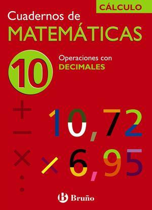 Cuadernos de Matemáticas 10 CÁLCULO - Bruño