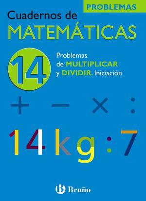 PROBLEMAS DE MULTIPLICAR Y DIVIDIR nº14