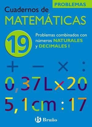 CUADERNOS DE MATEMÁTICAS Nº 19 PROBLEMAS - BRUÑO