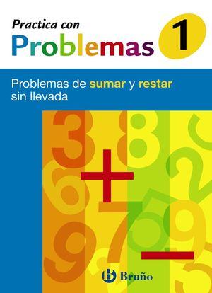Practica con problemas - Cuaderno 1 - Bruño