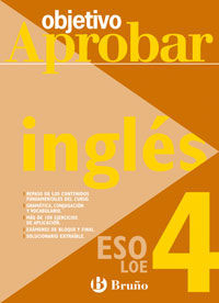 Objetivo aprobar LOE Inglés 4º ESO