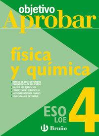 OBJETIVO APROBAR FÍSICA Y QUÍMICA 4º ESO LOE (09)