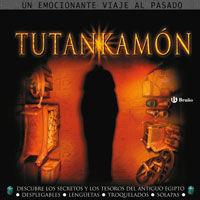 La tumba de Tutankamón : descubre los secretos y los tesoros del antiguo egipto