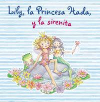 Lily, la princesa hada y la sirenita