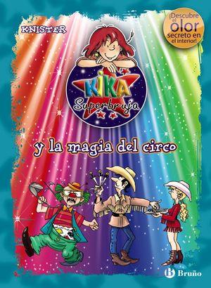 Kika y la magia del circo (con olor)