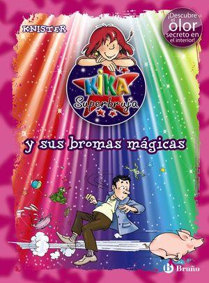 Kika y sus bromas mágicas (con olor)