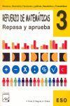 REFUERZO DE MATEMÁTICAS 3º ESO Repasa y aprueba
