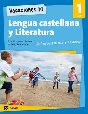 VACACIONES 10 LENGUA Y LITERATURA 1 ESO CASALS