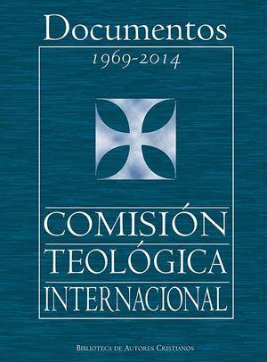 DOCUMENTOS 1969-2014 COMISIÓN  TEOLÓGICA INTERNACIONAL