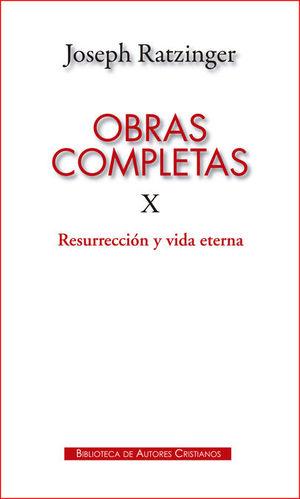 OBRAS COMPLETAS X RATZINGER: RESURRECCION Y VIDA ETERNA