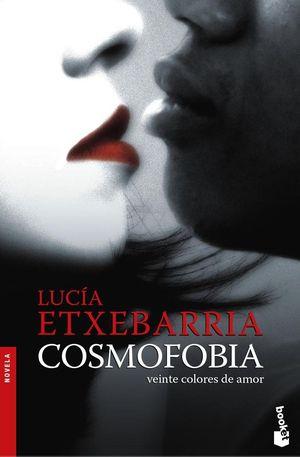 COSMOFOBIA Veinte colores de amor (NF)