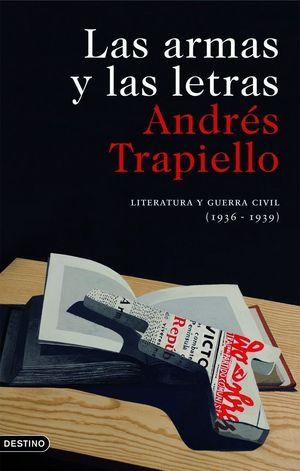 LAS ARMAS Y LAS LETRAS (2010)