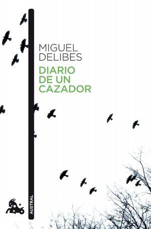 DIARIO DE UN CAZADOR (AUSTRAL 2010)