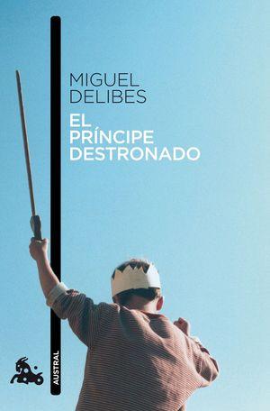 EL PRINCIPE DESTRONADO (2010)
