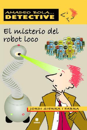 El misterio del robot loco