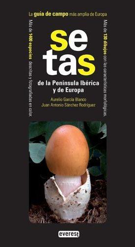 Guía de campo de setas de la Península Ibérica y Europa