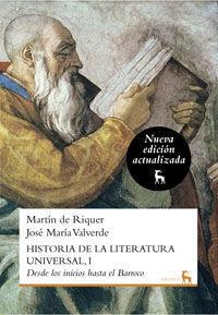 HISTORIA DE LA LITERATURA UNIVERSAL VOL. 1 - NUEVA ED 2010 : DESDE LOS INICIOS HASTA EL BARROCO