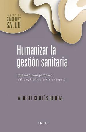 HUMANIZAR LA GESTIÓN SANITARIA