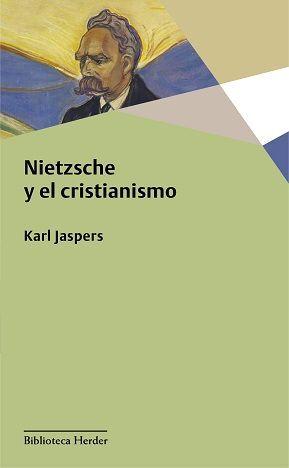 NIETZSCHE Y EL CRISTIANISMO