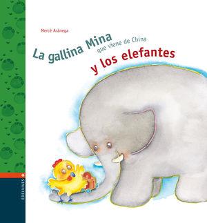 La Gallina Miña Y Los Elefantes