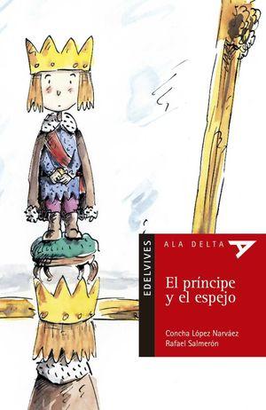 EL PRINCIPE Y EL ESPEJO