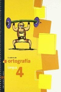 CUADERNO 4 DE ORTOGRAFIA (LENGUA PRIMARIA)