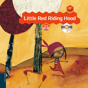LITTLE RED RIDING HOOD + CD