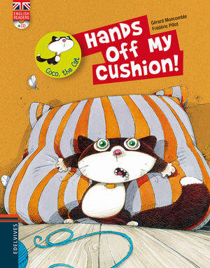 HANDS OFF MY CUSHION (ENGLISH READERS + CD)