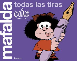 Mafalda. Todas las tiras : Edición limitada