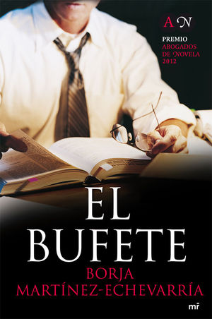 EL BUFETE - PREMIO ABOGADOS DE NOVELA 2012