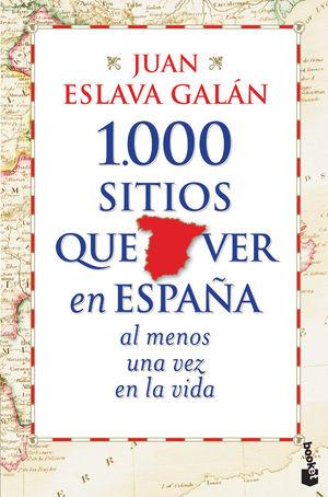 1.000 SITIOS QUE VER EN ESPAÑA AL MENOS UNA VEZ EN LA VIDA (BOLSILLO)