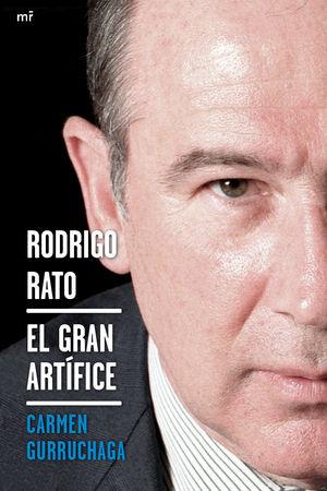 RODRIGO RATO, EL GRAN ARTIFICE