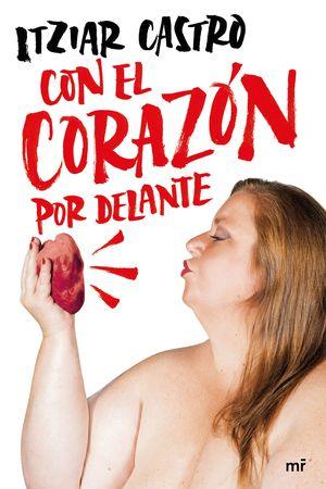 CON EL CORAZÓN POR DELANTE