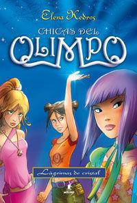 CHICAS DEL OLIMPO 1:LAGRIMAS DE CRISTAL