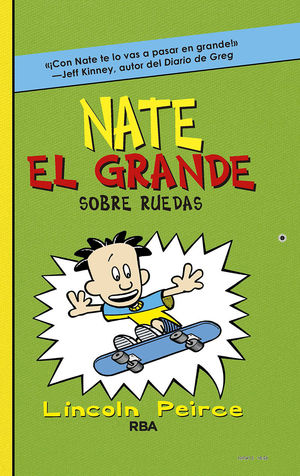 NATE EL GRANDE 3 Sobre ruedas