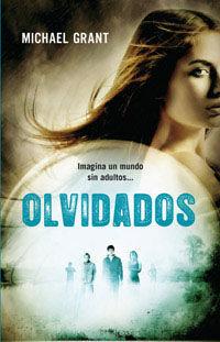 OLVIDADOS (HAMBRE 2)